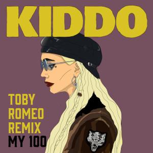 Album My 100 (Toby Romeo Remix) from Kiddo