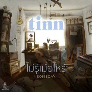 อัลบัม Someday (Instrumental) ศิลปิน TINN