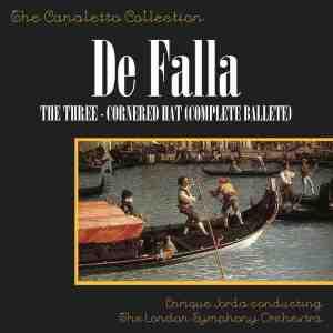 收聽Enrique Jorda的De Falla: The Three Cornered Hat - Part 1: The Grapes歌詞歌曲