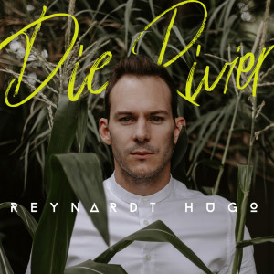Listen to Die Rivier song with lyrics from Reynardt Hugo