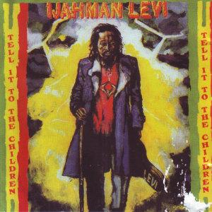 Album Tell It to the Children from Ijahman Levi