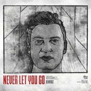 Album Never Let You Go from Henrikz