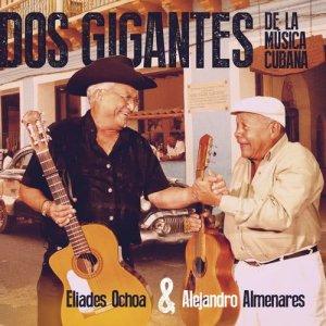 Album Dos Gigantes de Musica Cubana from Eliades Ochoa