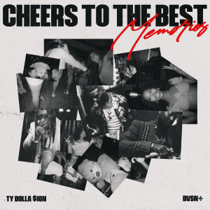 Album Cheers to the Best Memories from Ty Dolla $ign