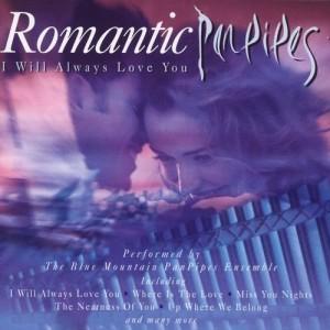 Album Romantic Panpipes from Blue Mountain Pan Pipe Ensemble