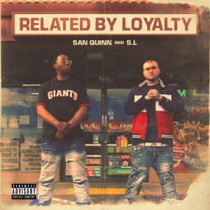 Related By Loyalty (Explicit)