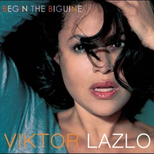 Album Begin The Biguine from Viktor Lazlo