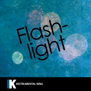 Instrumental King的專輯Flash Light (In the Style of Jessie J) [Karaoke Version] – Single