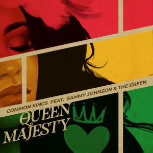 Album Queen Majesty from Common Kings