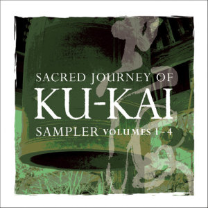 喜多郎的專輯Sacred Journey of Ku-Kai Sampler, Vol. 1-4
