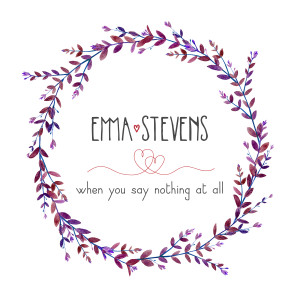 Emma Stevens的專輯When You Say Nothing At All