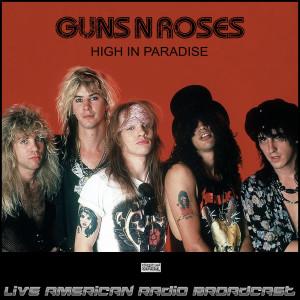 High In Paradise (Live) dari Guns N' Roses