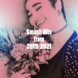 Album Smash Hits from 2019-2021 from Hits Unlimited