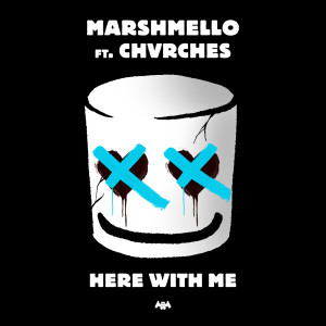 Listen to Here With Me song with lyrics from Marshmello