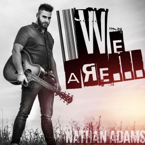 Album We Are from Nathan Adams
