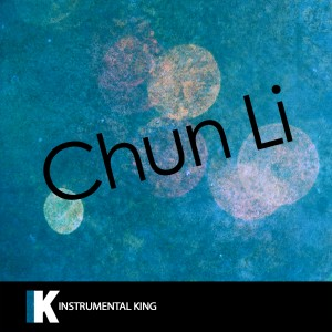 Instrumental King的專輯Chun-Li (In the Style of Nicki Minaj) [Karaoke Version]