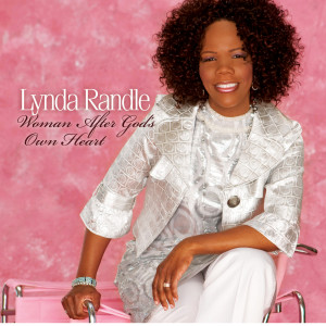 Woman After God's Own Heart 2010 Lynda Randle