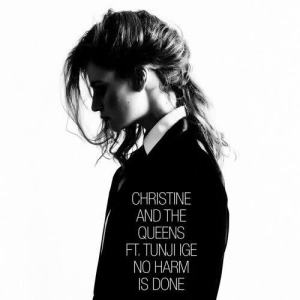 Christine and the Queens的專輯No Harm Is Done (feat. Tunji Ige)