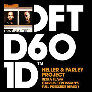 Album Ultra Flava (Darius Syrossian's Full Pressure Remix) from Heller & Farley Project