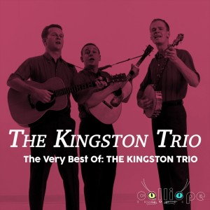 The Very Best Of: The Kingston Trio