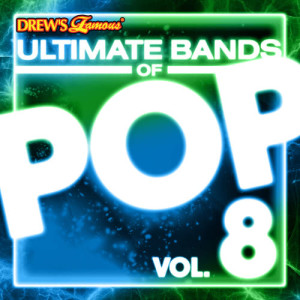 The Hit Crew的專輯Ultimate Bands of Pop, Vol. 8