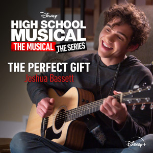 """Joshua Bassett的專輯The Perfect Gift (From """"High School Musical: The Musical: The Series (Season 2)"""")"""