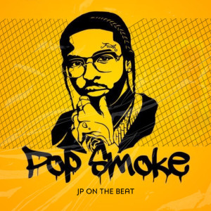 Album Pop Smoke from JP ON THE BEAT