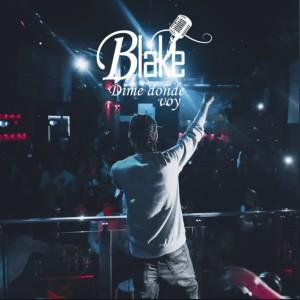 Album Dime Donde Voy from Blake