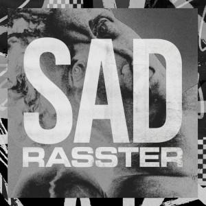 Album SAD from Rasster