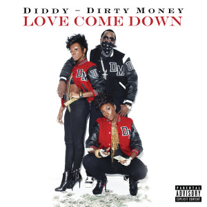 Album Love Come Down from Diddy - Dirty Money