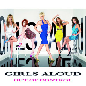 Girls Aloud的專輯Out Of Control