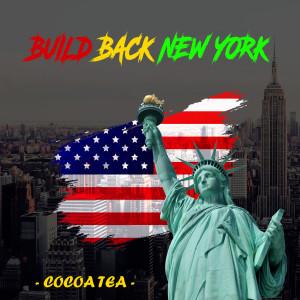 Album Build Back New York from Cocoa Tea