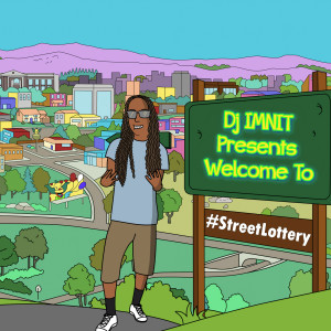 Album #Welcome to StreetLottery (Explicit) from DJ IMNIT