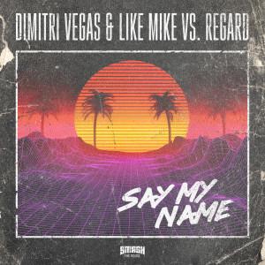 Album Say My Name from Regard