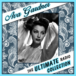 Album The Ultimate Radio Collection from Ava Gardner