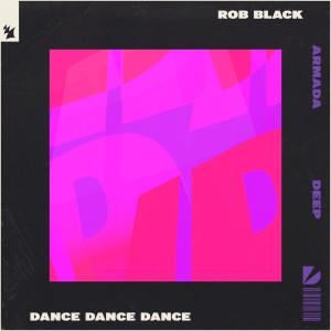 Album Dance Dance Dance from Rob Black