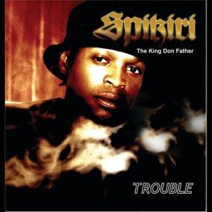 Album Trouble from Spikiri