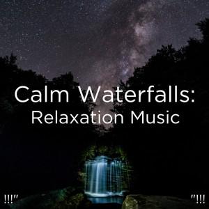"Album !!!"" Calm Waterfalls: Relaxation Music  ""!!! from Deep Sleep"