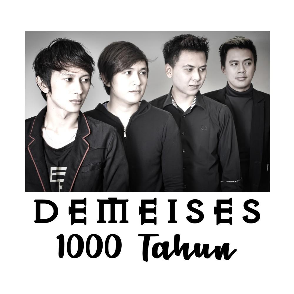 1000 Tahun 2018 Demeises