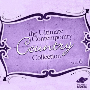 The Hit Co.的專輯The Ultimate Contemporary Country Collection Vol. 6