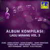 Various Artists Album Kompilasi Lagu Minang Vol. 3 Mp3 Download