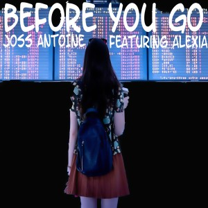 Album Before You Go (Cover mix Lewis Capaldi) from Joss Antoine