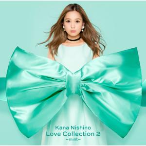 西野加奈的專輯Love Collection 2 - mint (Special Edition)