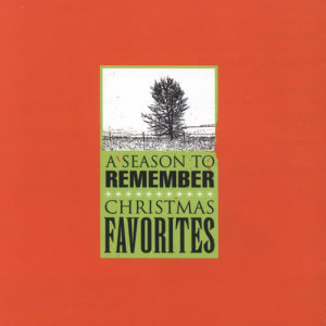 Album A Season To Remember: Christmas Favorites from Various Artists