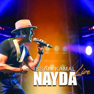 Nayda (Live) dari Issam Kamal
