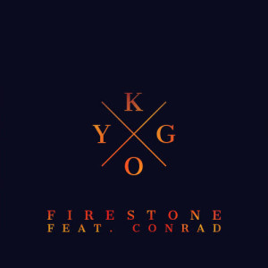 Listen to Firestone song with lyrics from Kygo