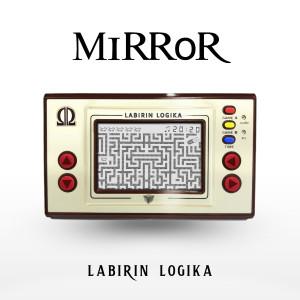 Album Labirin Logika from Mirror