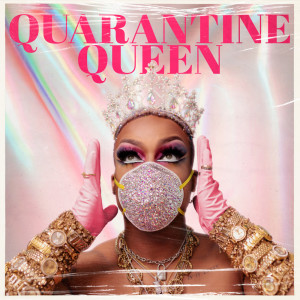 Album Quarantine Queen from Todrick Hall