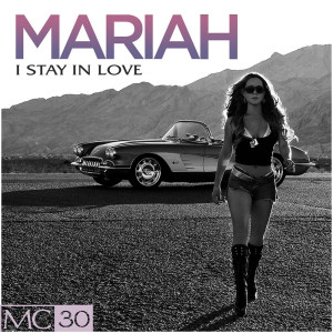 Mariah Carey的專輯I Stay In Love - EP