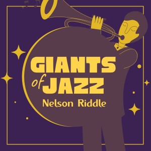 Album Giants of Jazz from Nelson Riddle